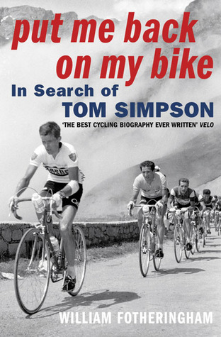 tom simpson book put me back on my bike